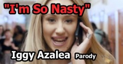 """I'M SO NASTY"" – Iggy Azalea – Parody by Mark Dice"