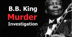 Blues Legend B.B. King was MURDERED Claims Daughters