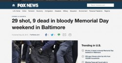 9 Murdered, 29 Shot in Baltimore over Memorial Day Weekend