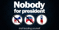 Stypes – Nobody For President