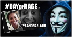 """Anonymous"" Calls for ""Day of Rage,"" Demands Officer Who Pulled Over Sandra Bland be Arrested"