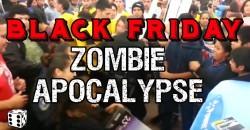 BLACK FRIDAY ZOMBIE APOCALYPSE – 2015 – COMING SOON!