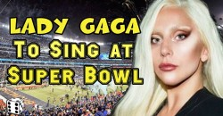 Lady Gaga Singing National Anthem at Super Bowl on Sunday