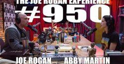 Joe Rogan Experience #950 – Abby Martin