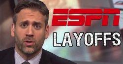 The Truth Behind ESPN Massive Layoffs