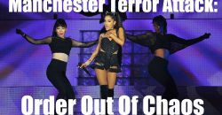 Manchester Terror Attack: Order Out Of Chaos