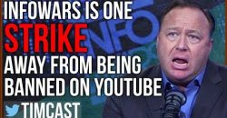 Alex Jones / Infowars is One Strike Away From being Banned on Youtube