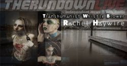 Transhumanist Whistleblower Rachel Haywire-Cryonics, Transhumanist Curruption, DARPA, Life Extension