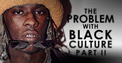 The Problem with Black Culture 2: Entitled Black Kids